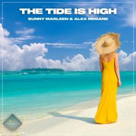 SUNNY MARLEEN & ALEX MEGANE - THE TIDE IS HIGH